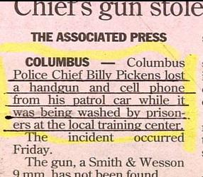 funny stupid real news about columbus police chief billy pickens having gun and phone stolen from car when washed by prisoners